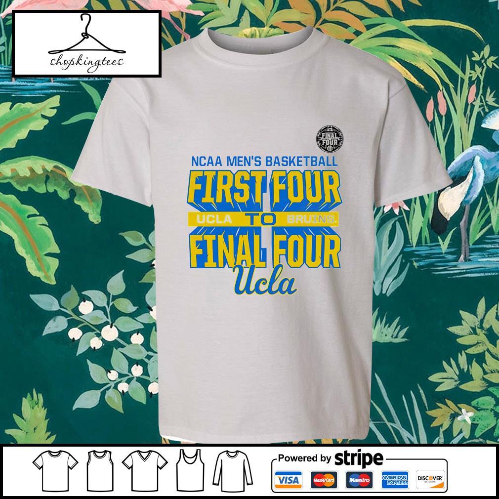 NCAA men's basketball First Four UCLA Bruins Final Four shirt