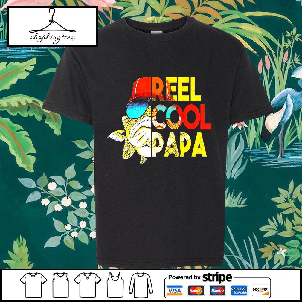 Reel cool papa Father's Day shirt