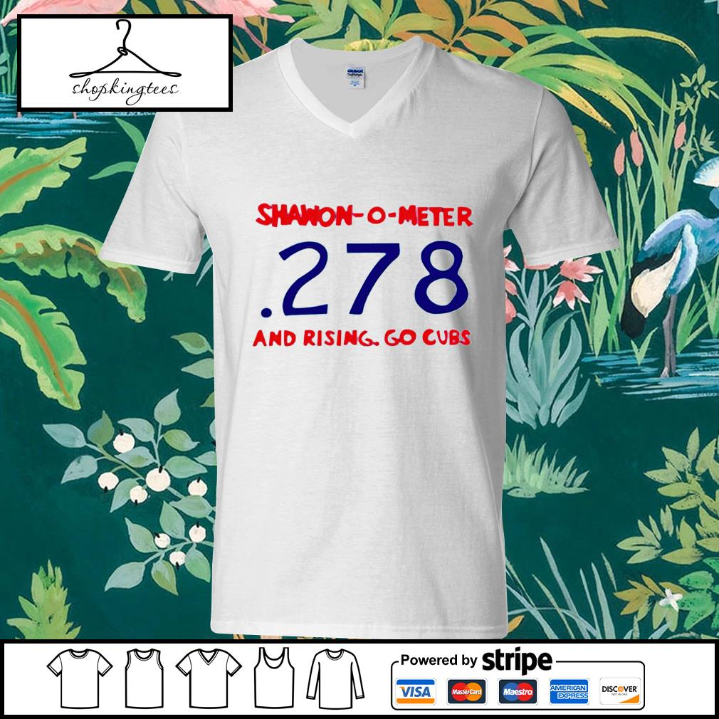 Shawon-O-Meter 278 And Rising Go Cubs guy v-neck t-shirt