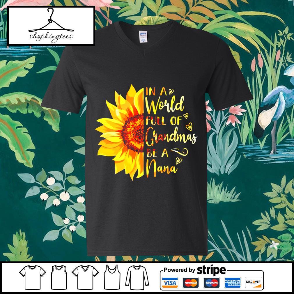 Sunflower in a world full of grandmas be a nana guy v-neck t-shirt