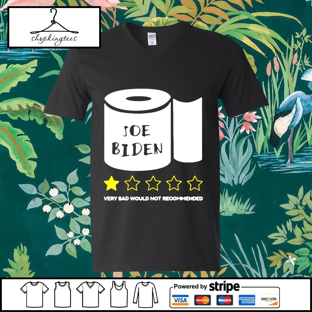 Toilet Paper Joe Biden very bad would not recommend guy v-neck t-shirt